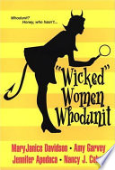 ". ""Wicked"" Women Whodunit ."