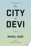 The City of Devi  A Novel