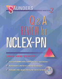 Saunders Q and A Review for NCLEX PN