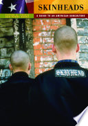 Skinheads  A Guide to an American Subculture