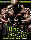 Huge and Freaky Muscle Mass and Strength Secrets