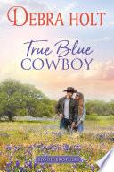 True Blue Cowboy Book PDF
