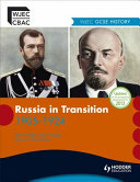 WJEC GCSE History  Russia in Transition 1914 1924