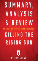 Summary, Analysis & Review of Bill O?reilly's and Martin Dugard's Killing the Ri