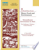 Groundwater Governance In Asia The Challenge Of Taming A Colossal Anarchy Kyoto Japan 17 March 2003