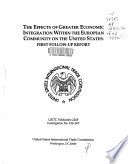 The Effects of Greater Economic Integration Within the European Community on the United States