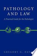 Pathology And Law