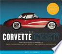 The Corvette Dynasty