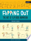 Flipping Out  The Art of Flip Book Animation