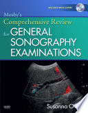 Mosby s Comprehensive Review for General Sonography Examinations