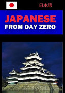 Japanese From Day Zero
