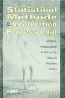Statistical Methods for the Information Professional