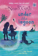 Never Girls  13  Under the Lagoon  Disney  The Never Girls