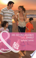 His Second Chance Family  Mills   Boon Cherish