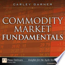 Commodity Market Fundamentals