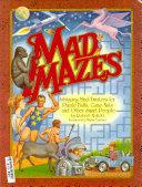 Mad Mazes