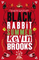 Black Rabbit Summer Stiflingly Hot Lazy Days Stretched