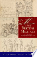 Music   the British Military in the Long Nineteenth Century
