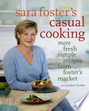Sara Foster s Casual Cooking