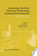 Authoring Tools for Advanced Technology Learning Environments