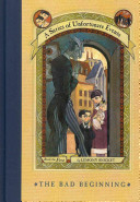 A Series of Unfortunate Events #1: The Bad Beginning: The Short-Lived Edition by Lemony Snicket