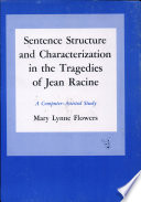 Sentence Structure and Characterization in the Tragedies of Jean Racine