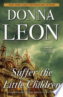 Suffer the Little Children Corruption And Deception In The New York Times Bestselling