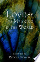 Love & Its Meaning In The World : ...