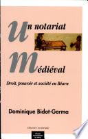 Un notariat médiéval