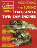 Modifying And Tuning Fiat Lancia Twin Cam Engines