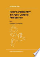 Nature And Identity In Cross Cultural Perspective