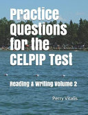 Practice Questions for the Celpip Test: Reading & Writing