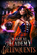 Magical Academy For Delinquents