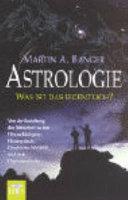 Astrologie - was ist das eigentlich?