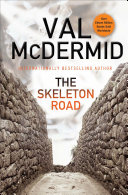 The Skeleton Road The Most Dependable Professionals In The Mystery