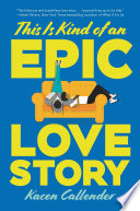 This Is Kind of an Epic Love Story Book PDF