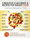 Creative Calories and Recipes for Weight Gain