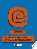 Clasificaci  n mexicana de actividades y productos  CMAP   Cat  logo alfab  tico de productos  Censos Econ  micos 1994