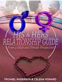 His   Hers Relationship Guide  From a Male and Female Perspective Book PDF