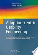 Adoption Centric Usability Engineering