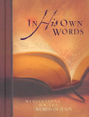 In His Own Words Own Words Offers 44 Brief Yet Profound Devotions