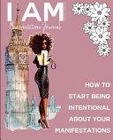 I Am Manifestation Journal Limited Edition
