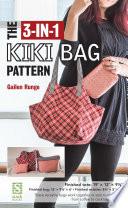 The 3 in 1 Kiki Bag Pattern