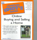The Complete Idiot s Guide to Online Buying and Selling a Home