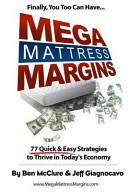 Mega Mattress Margins