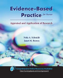 Evidence-Based Practice For Nurses : ...