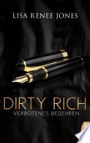 Dirty Rich Verbotenes Begehren