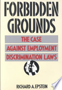 illustration Forbidden Grounds, The Case Against Employment Discrimination Laws
