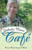 Catholic Mom s Cafe