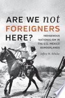 Are We Not Foreigners Here  Book PDF